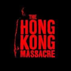 The Hong Kong Massacre (2019)  [1.04]  Repack R.G. Catalyst