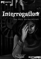 Interrogation: You Will Be Deceived (2019)