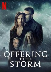 Ожидания шторма / Offering to the Storm / Ofrenda a la tormenta (2020) WEB-DL 1080p